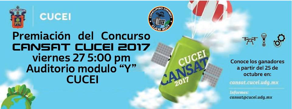 """Premiación del Concurso CanSat CUCEI 2017 viernes 5:00 pm Auditorio modulo """"Y""""  CUCEI"""